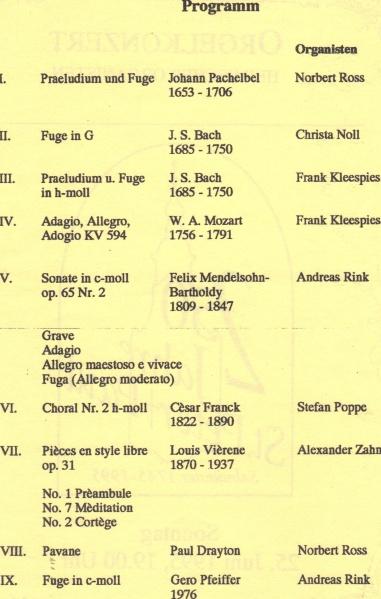 ... und Programm unseres ersten Organistenkonzertes an der Jann-Orgel
